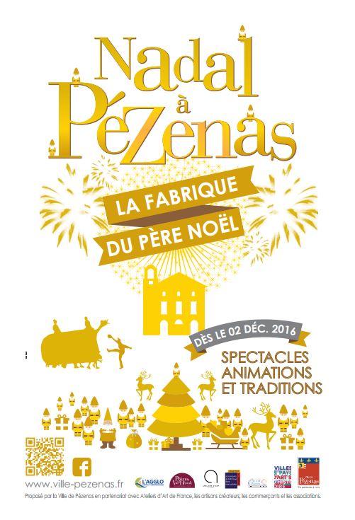 Vacances de Noël à Pézenas, Nadal, spectacles et feux d'artifices