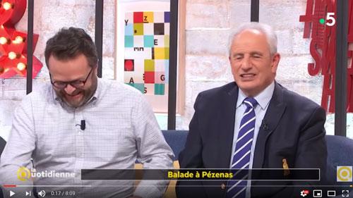 Balade à Pézenas dans l'émission de télé La Quotidienne sur France 2